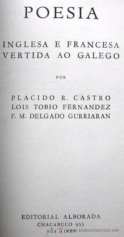 Libros de segunda mano: POESÍA INGLESA E FRANCESA VERTIDA AO GALEGO - Bôs Aires, Editorial Alborada, 1949 - Foto 2 - 27871445
