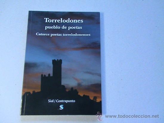 TORRELODONES PUEBLO DE POETAS. CATORCE POETAS TORRELODONENSES. (Libros de Segunda Mano (posteriores a 1936) - Literatura - Poesía)