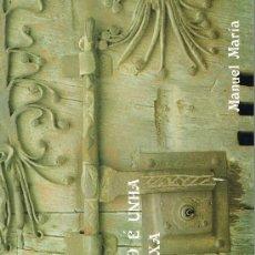 Libros de segunda mano: O CAMIÑO É UNHA NOSTALXIA - LIBRO DE POEMAS DE MANUEL MARÍA, POETA DA TERRA CHA - A ESTRENAR. Lote 28105221