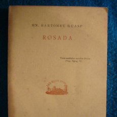 Libros de segunda mano: BARTOMEU GUASP: - ROSADA - (LITERATURA MALLORQUINA). Lote 28277649