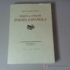 Libros de segunda mano: TREINTA AÑOS DE POESÍA ESPAÑOLA 1975 - 1995 (AUTOR: JOSÉ LUIS GARCÍA MARTÍN) . Lote 28453454