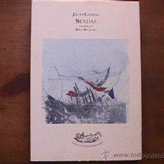 Libros de segunda mano: SENDAS, JAVIER CABRERA, ILUSTRADO POR SIRA ASCANIO, SAN BORONDON, 1998. Lote 28935561