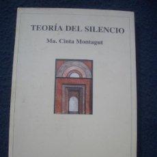 Libros de segunda mano: MA. CINTA MONTAGUT: TEORÍA DEL SILENCIO, C. POESÍA EL BARDO / 49, ED. LOS LIBROS DE LA FRONTERA 1997. Lote 29244056