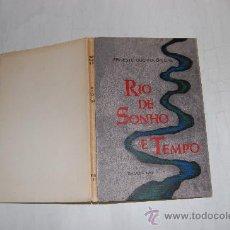 Libros de segunda mano: RÍO DE SONHO E TEMPO. (1959-1962). ERNESTO GUERRA DA CAL RM55141. Lote 29320831