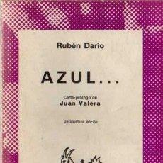 Libros de segunda mano: RUBÉN DARÍO - AZUL... - COL. AUSTRAL Nº 19 - ESPASA-CALPE - 1979. Lote 29733134