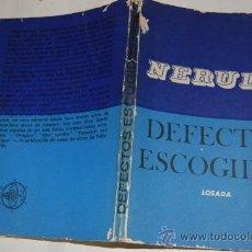 Libros de segunda mano: DEFECTOS ESCOGIDOS. PABLO NERUDA RM55872. Lote 29869367