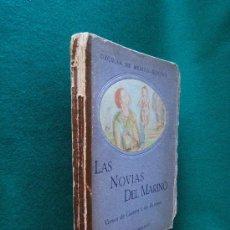 Libros de segunda mano: LAS NOVIAS DEL MARINO-DUQUESA DE MEDINA SIDONIA-VERSOS DE GUERRA Y AMORES-1938-1ª UNICA EDICION.. Lote 29870925