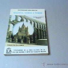 Libros de segunda mano: SEGOVIA, VERSO A VERSO. (AUTOR: LUIS MINGUEZ
