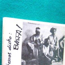 Libros de segunda mano: HEMOS DICHO BASTA !-VARIOS AUTORES-CANTAUTORES POETAS LATINOAMERICANOS-FOTOGRAFIAS-1977-1ª EDICION.. Lote 30071593