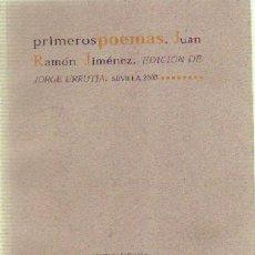 Libros de segunda mano: PRIMEROS POEMAS JUAN RAMON JIMENEZ PO-240. Lote 30115091