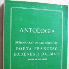 Libros de segunda mano: ANTOLOGÍA. BADENES I DALMAU, FRANCESC. 1980. Lote 30124506