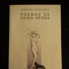 Gebrauchte Bücher - POEMAS DE FALDA NEGRA. MARISA VAQUERO. HUERFA Y FIERRO. 2004 83 PAG - 30726116