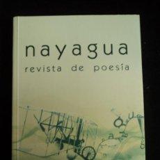 Libros de segunda mano: NAYAGUA. REVISTA DE POESIA. Nº 13 JUNIO 2010 142 PAG. Lote 30777125