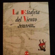 Libros de segunda mano: LA ESTAFETA DEL VIENTO. REV. POESIA CASA AMERICA. 7 Y 8, 2005 150 PAG. Lote 30784226