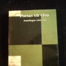 Libros de segunda mano: POESIA EN VIVO. ANTGOLOGIA 1996-2001. SIAL. 2002 372 PAG. Lote 30784392