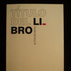 Libros de segunda mano: TITULO DEL LIBRO. ECDHEVE. ED. CALAMO. 2008 58 PAG. Lote 30784447