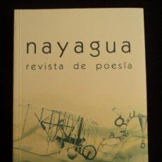 Libros de segunda mano: NAYAGUA. REVISTA DE POESIA. Nº 11-12 DIC 2009. Lote 30785340