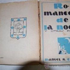 Libros de segunda mano: ROMANCERO DE LA NOCHE Y OTROS POEMAS MANUEL R. CARRASCO.RA20642. Lote 30807291