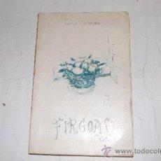 Libros de segunda mano: FÍRGOAS. POEMAS 1930-1931. MANUEL LUIS ACUÑA RM56891. Lote 30866810