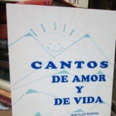 Libros de segunda mano: CANTOS DE AMOR Y VIDA, FELIPE MARTINEZ SANCHEZ. Lote 30988813