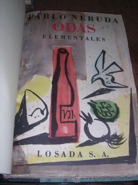 PABLO NERUDA - ( OBRA COMPLETA ) ODAS ELEMENTALES.,1 EDC., 4 VOLUMENES , EDT LOSADA 1954 (Libros de Segunda Mano (posteriores a 1936) - Literatura - Poesía)