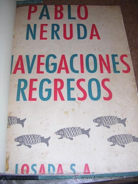Libros de segunda mano: PABLO NERUDA - ( OBRA COMPLETA ) ODAS ELEMENTALES.,1 EDC., 4 VOLUMENES , EDT LOSADA 1954 - Foto 4 - 31012283