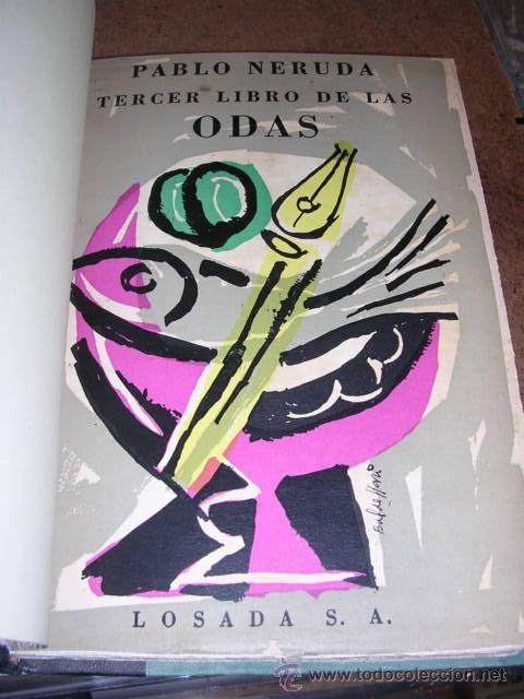 Libros de segunda mano: PABLO NERUDA - ( OBRA COMPLETA ) ODAS ELEMENTALES.,1 EDC., 4 VOLUMENES , EDT LOSADA 1954 - Foto 5 - 31012283
