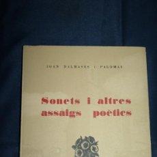 Libros de segunda mano: 0321- 'SONETS I ALTRES ASSAIG POÈTICS' - JOAN DALMASES I PALOMAS - IGUALADA 1981. Lote 31065771