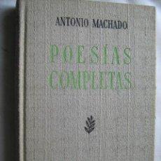 Libros de segunda mano: POESÍAS COMPLETAS. MACHADO, ANTONIO. 1965. ESPASA-CALPE. Lote 31409628