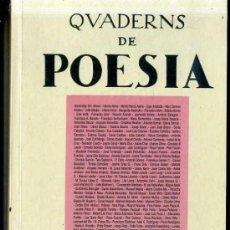 Libros de segunda mano: QUADERNS DE POESIA SETEMBRE 1997 - CATALÁN Y CASTELLANO -569 PÁGINAS. Lote 31907784