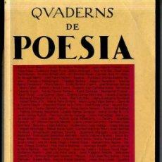 Libros de segunda mano: QUADERNS DE POESIA SETEMBRE 1991 - CATALÁN Y CASTELLANO -422 PÁGINAS. Lote 31907819