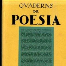 Libros de segunda mano: QUADERNS DE POESIA SETEMBRE 1994 - CATALÁN Y CASTELLANO -710 PÁGINAS. Lote 31907858