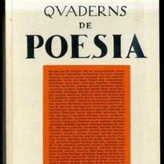 Libros de segunda mano: QUADERNS DE POESIA SETEMBRE 1998 - CATALÁN Y CASTELLANO -571 PÁGINAS. Lote 31907882