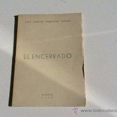 Libros de segunda mano: EL ENCERRADO (AUTOR: LUIS CARLOS MARTÍNEZ DRAKE) . Lote 153748224