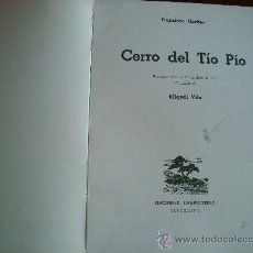 Libros de segunda mano: (409) CERRO DEL TIO PIO. Lote 32169559