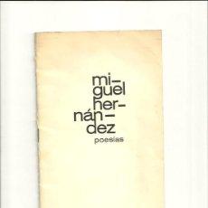 Libros de segunda mano: 1547.- MIGUEL HERNANDEZ - POESIAS-OPUSCULO DE 30 PAGINAS-EDITORIAL AGUILAR. Lote 32322045