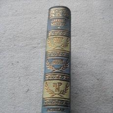 Libros de segunda mano: GABRIELA MISTRAL - POESIAS COMPLETAS - AGUILAR 1958 . Lote 159646684