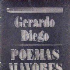 Libros de segunda mano: GERARDO DIEGO - POEMAS MAYORES. Lote 32882472