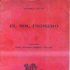 Libros de segunda mano: ODYSSEAS ELYTIS : EL SOL PRIMERO (DENDRÓNOMA, 1980) EDICIÓN NUMERADA. Lote 32976096