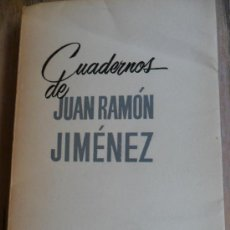 Libros de segunda mano: CUADERNOS DE JUAN RAMÓN JIMENEZ. ED. FRANCISCO GARFIAS. TAURUS. MADRID 1960. Lote 33106585