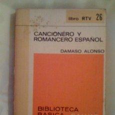 Libros de segunda mano: CANCIONERO Y ROMANCERO ESPAÑOL, DE DÁMASO ALONSO. SALVAT (RTV 26), 1969. Lote 33370982