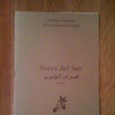 """Libros de segunda mano: VOCES DEL SUR, DE REDUÁN AISATINE Y ABDERRAHMAN EL FATHI. CENTRO CULTURAL """"AL-ANDALUS"""", 2005. Lote 33375119"""