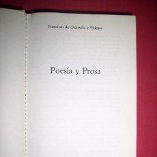Libros de segunda mano: QUEVEDO Y VILLEGAS, FRANCISCO DE - POESÍA Y PROSA. Lote 33446491