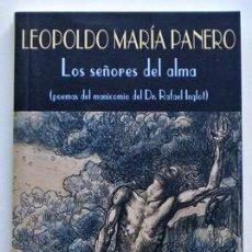 Libros de segunda mano: LOS SEÑORES DEL ALMA (POEMAS DEL MANICOMIO DEL DR. RAFAEL INGLOT) - LEOPOLDO MARÍA PANERO - VALDEMAR. Lote 33533917