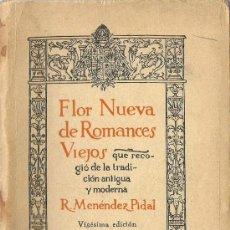 Libros de segunda mano: FLOR NUEVA DE ROMANCES VIEJOS / RAMÓN MENÉNDEZ PIDAL - 1965. Lote 194294196