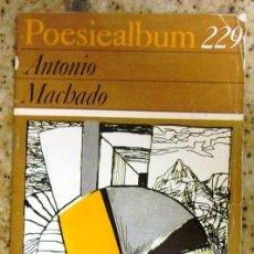 Libros de segunda mano: ANTONIO MACHADO - POESIEALBUM - ED. ALEMANA 1986. Lote 33694501
