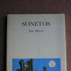 Libros de segunda mano: SONETOS. HIERRO (JOSÉ). Lote 33816198
