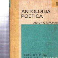 Libros de segunda mano: ANTOLOGÍA POÉTICA, ANTONIO MACHADO, SALVAT, NAVARRA 1970, 185PÁGS, 13X19CM. Lote 34077599