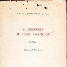 Libros de segunda mano: EL PESSEBRE DE SANT FRANCESC - POEMA. Lote 34357821