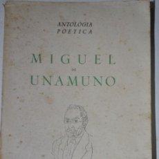 Libros de segunda mano: ANTOLOGÍA POÉTICA. MIGUEL DE UNAMUNO RM60017. Lote 34690649